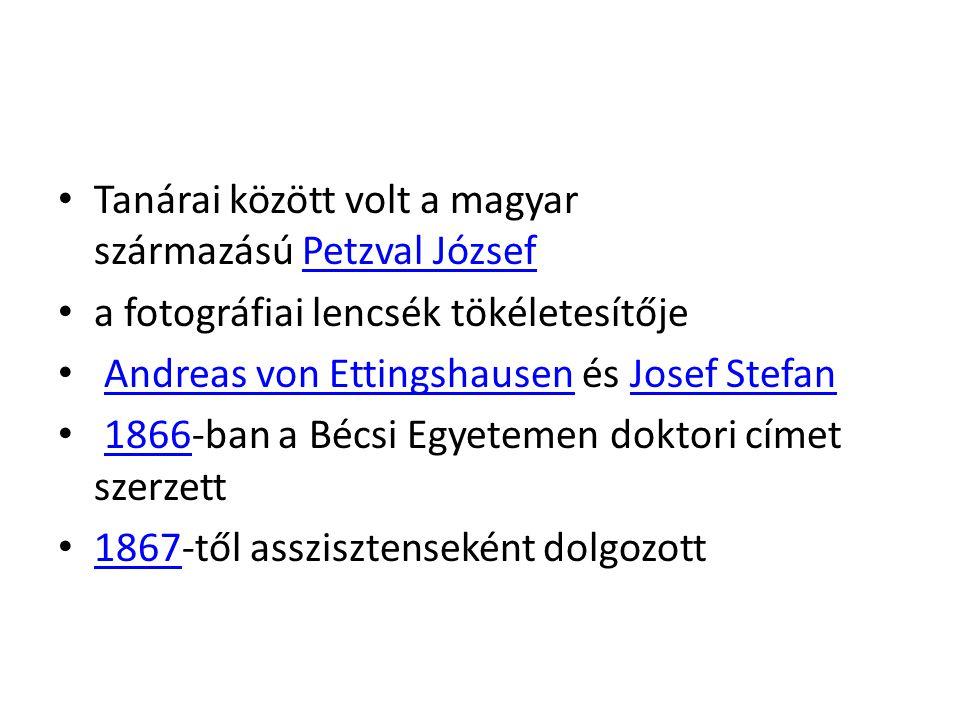 Tanárai között volt a magyar származású Petzval József