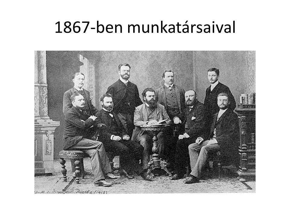 1867-ben munkatársaival
