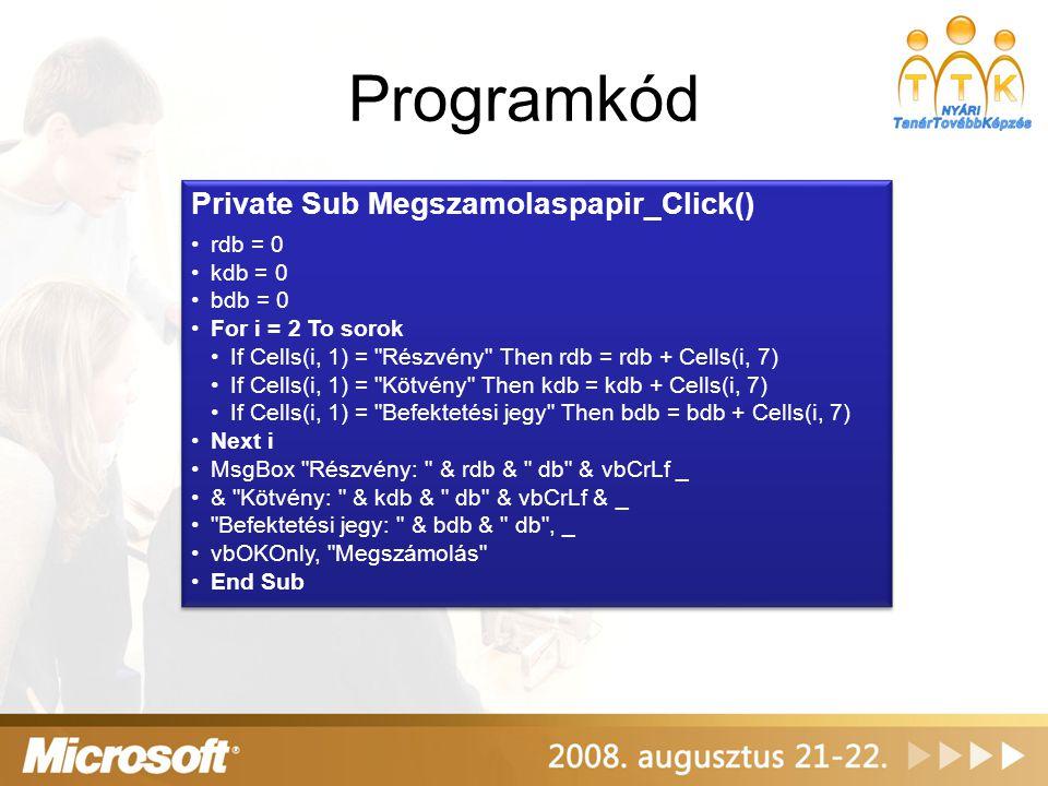 Programkód Private Sub Megszamolaspapir_Click() rdb = 0 kdb = 0