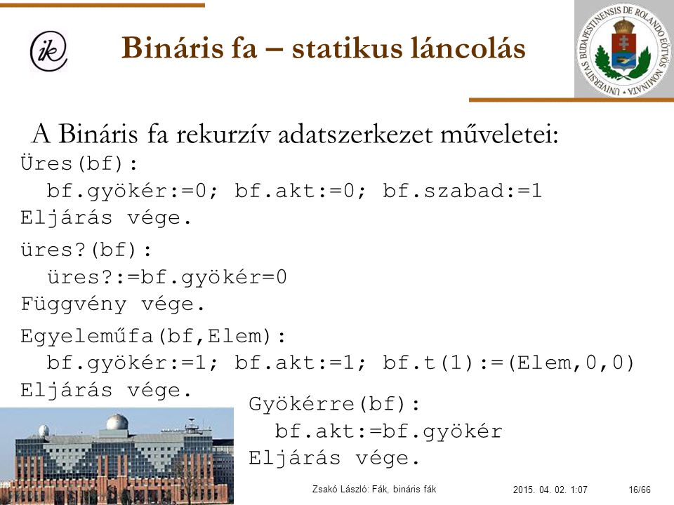 Bináris fa – statikus láncolás