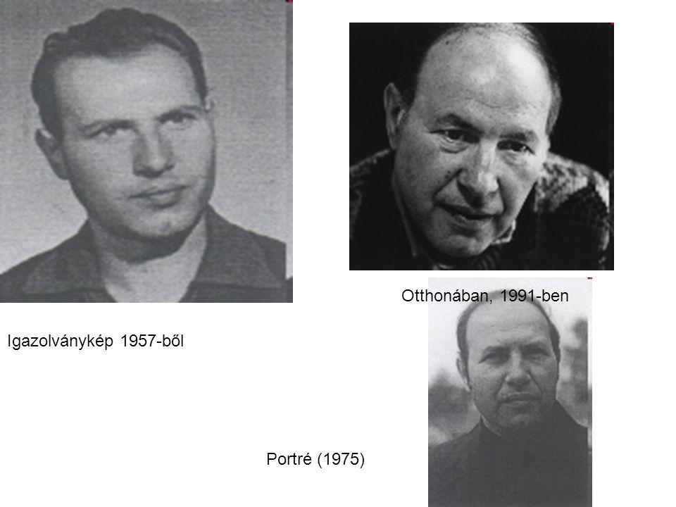 Otthonában, 1991-ben Igazolványkép 1957-ből Portré (1975)