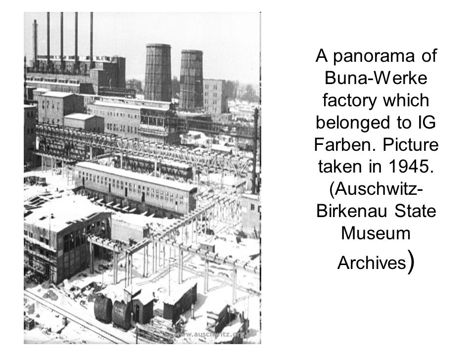 A panorama of Buna-Werke factory which belonged to IG Farben