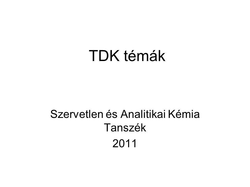 Szervetlen és Analitikai Kémia Tanszék 2011
