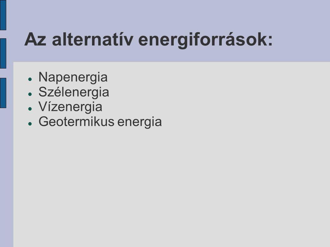 Az alternatív energiforrások: