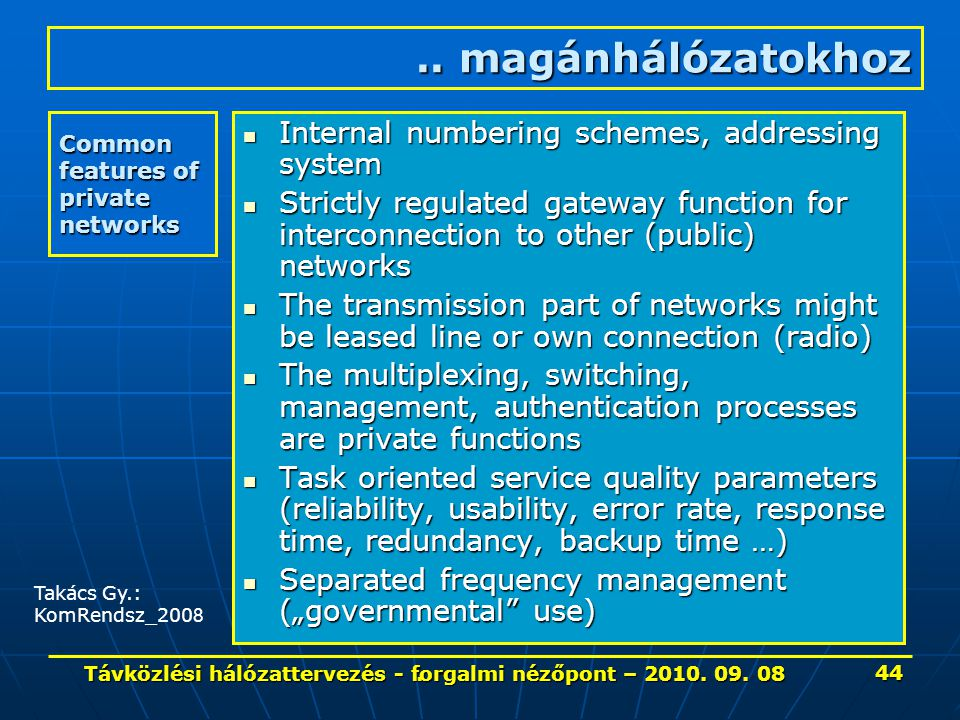 Common features of private networks