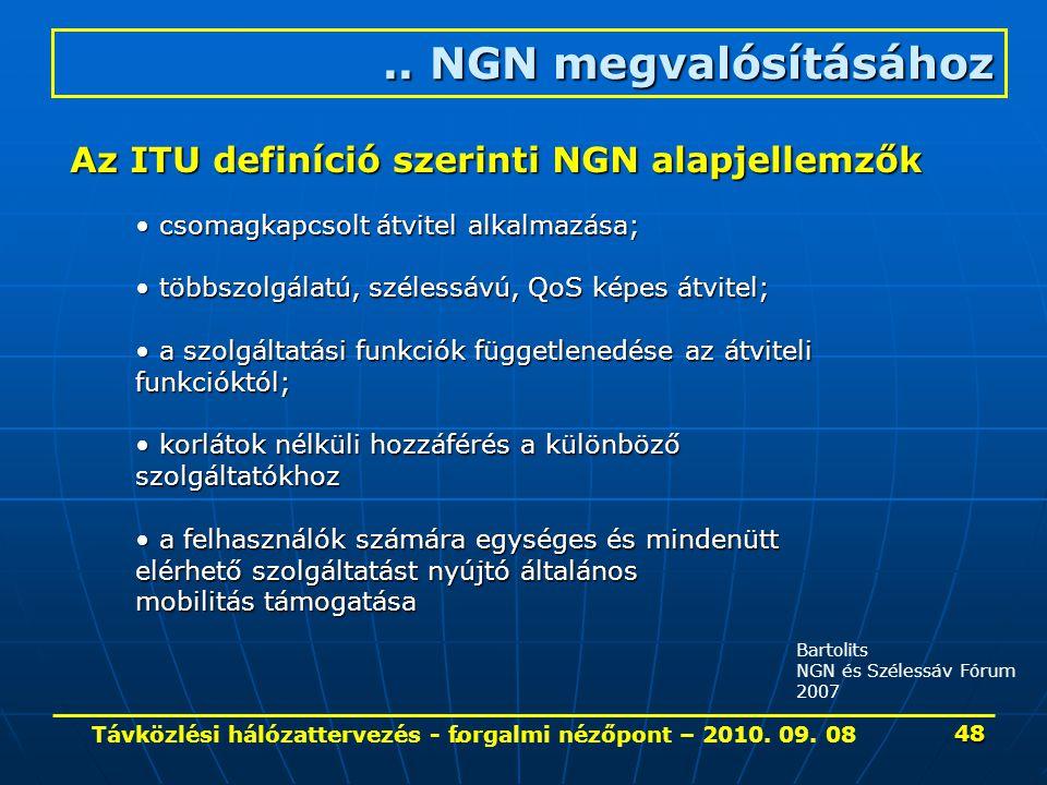 Távközlési hálózattervezés - forgalmi nézőpont – 2010. 09. 08