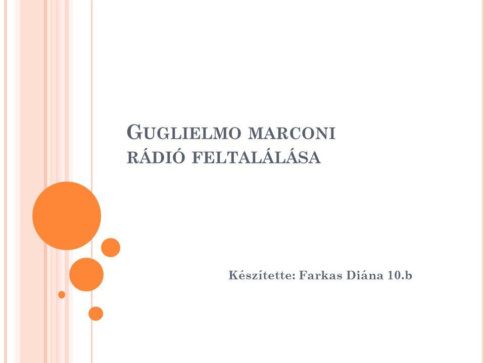 Guglielmo marconi rádió feltalálása