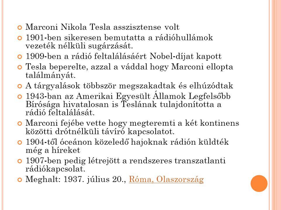 Marconi Nikola Tesla asszisztense volt