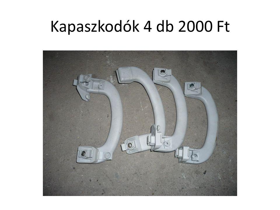 Kapaszkodók 4 db 2000 Ft