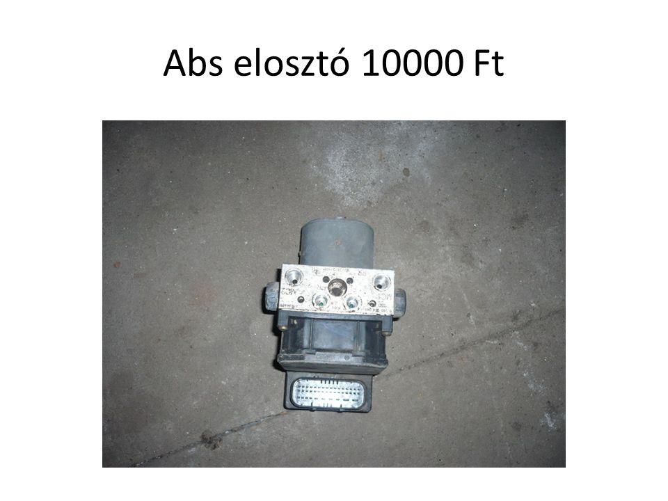 Abs elosztó 10000 Ft
