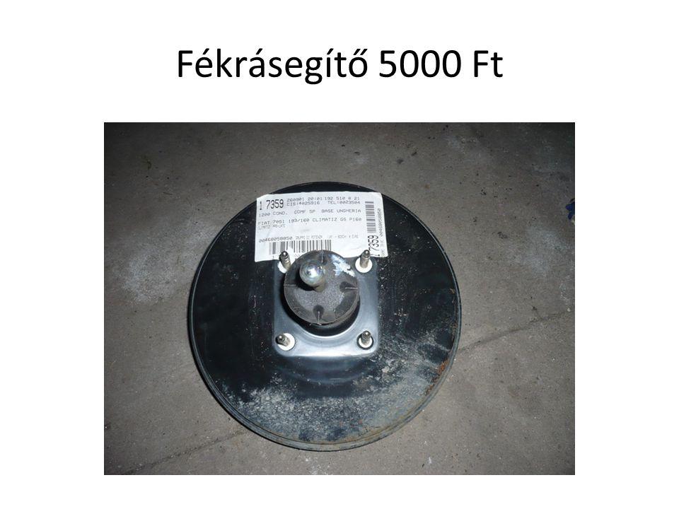 Fékrásegítő 5000 Ft
