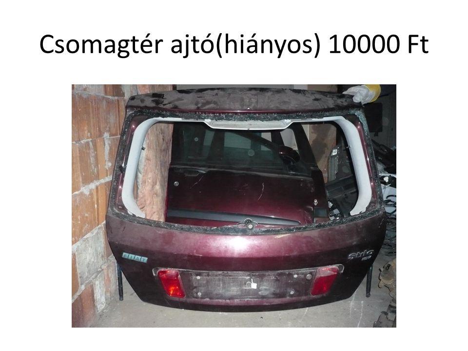 Csomagtér ajtó(hiányos) 10000 Ft
