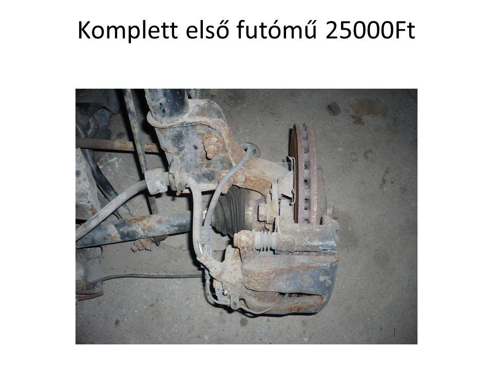 Komplett első futómű 25000Ft