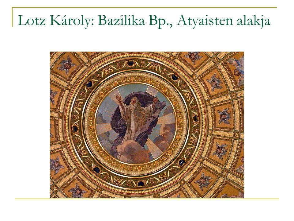 Lotz Károly: Bazilika Bp., Atyaisten alakja