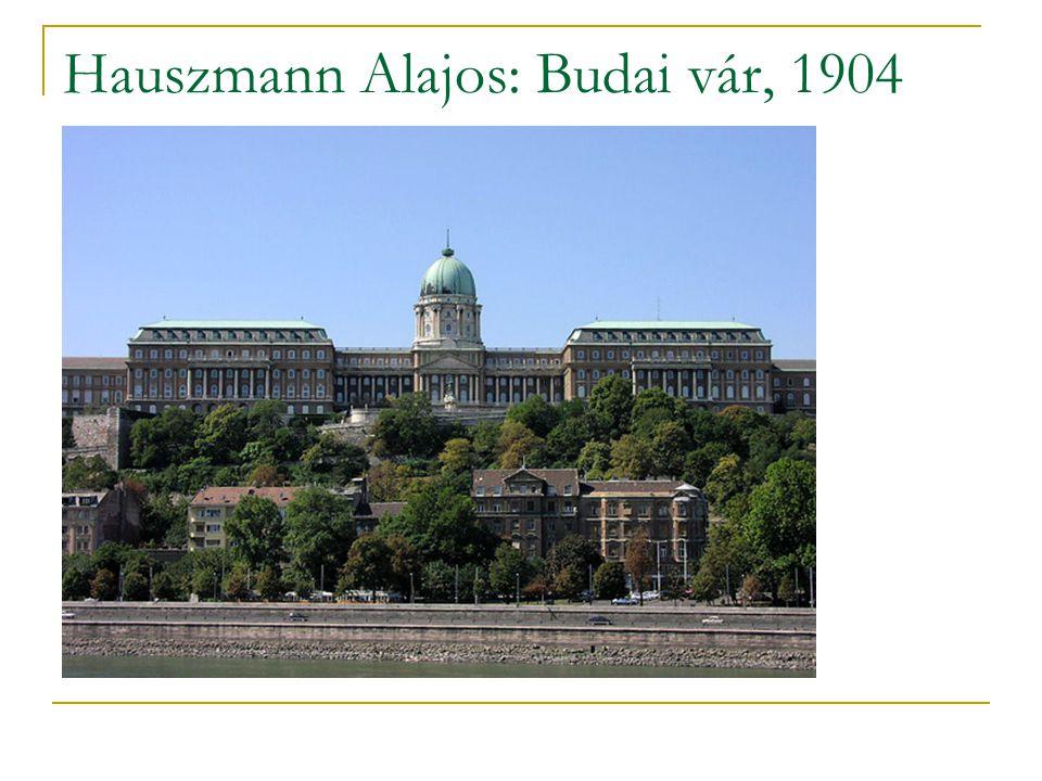 Hauszmann Alajos: Budai vár, 1904