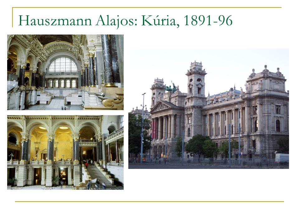 Hauszmann Alajos: Kúria, 1891-96