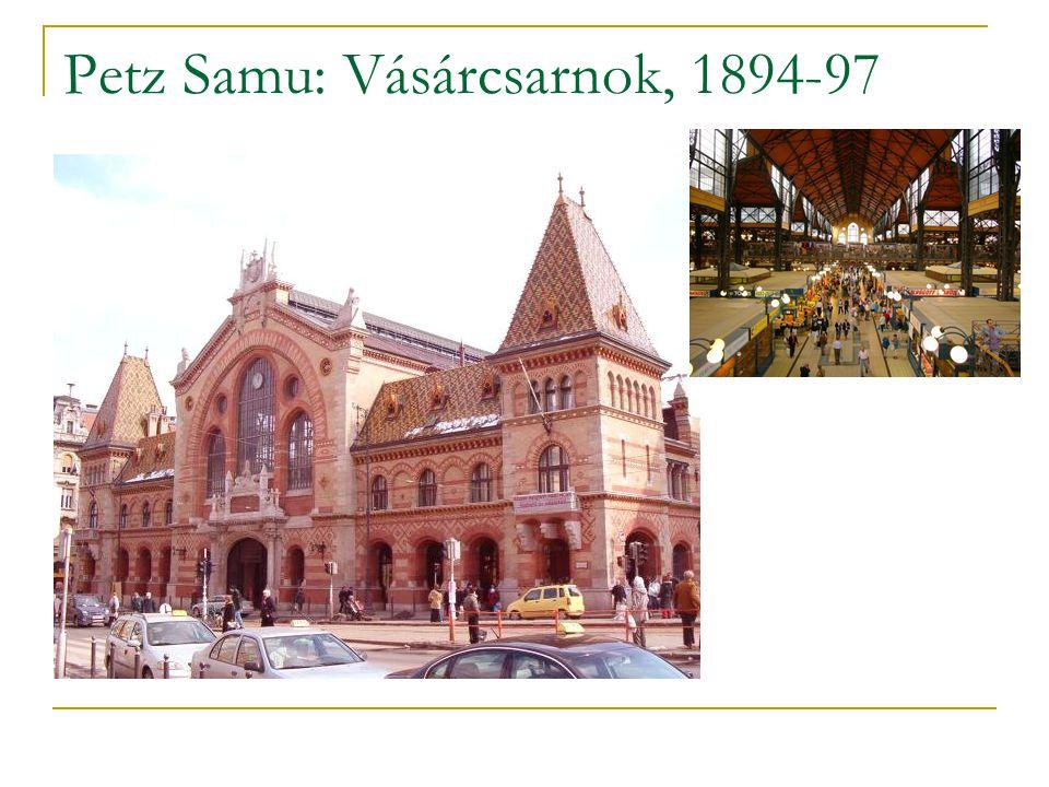 Petz Samu: Vásárcsarnok, 1894-97