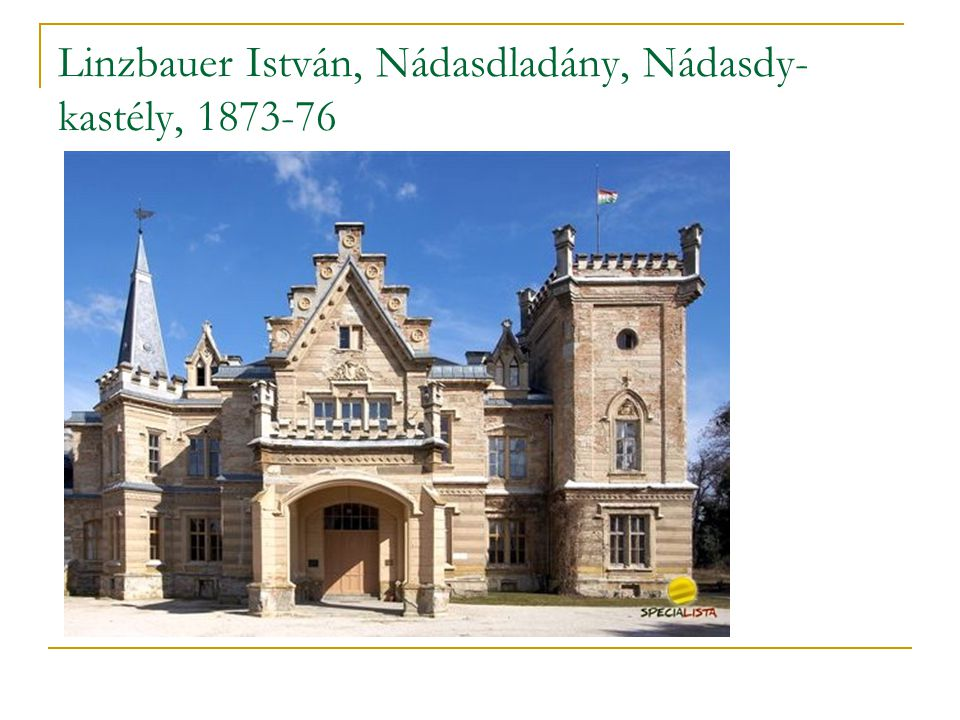 Linzbauer István, Nádasdladány, Nádasdy-kastély, 1873-76
