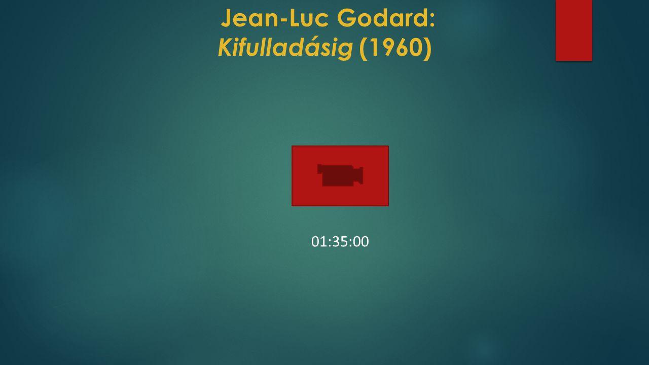 Jean-Luc Godard: Kifulladásig (1960)