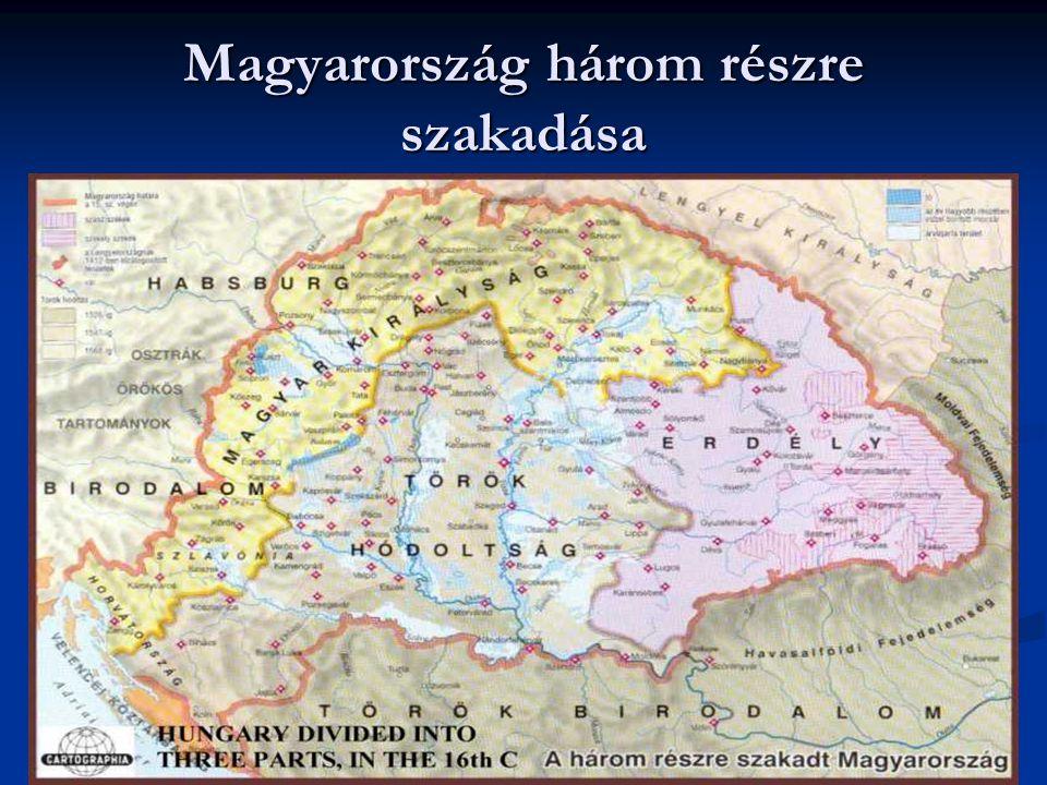 Magyarország három részre szakadása