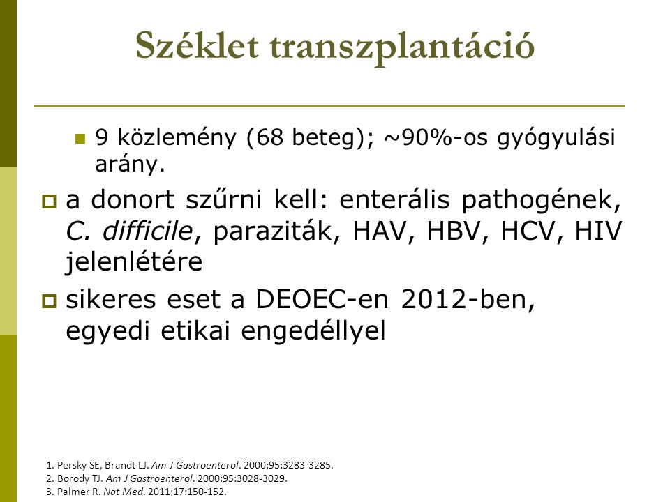 Széklet transzplantáció