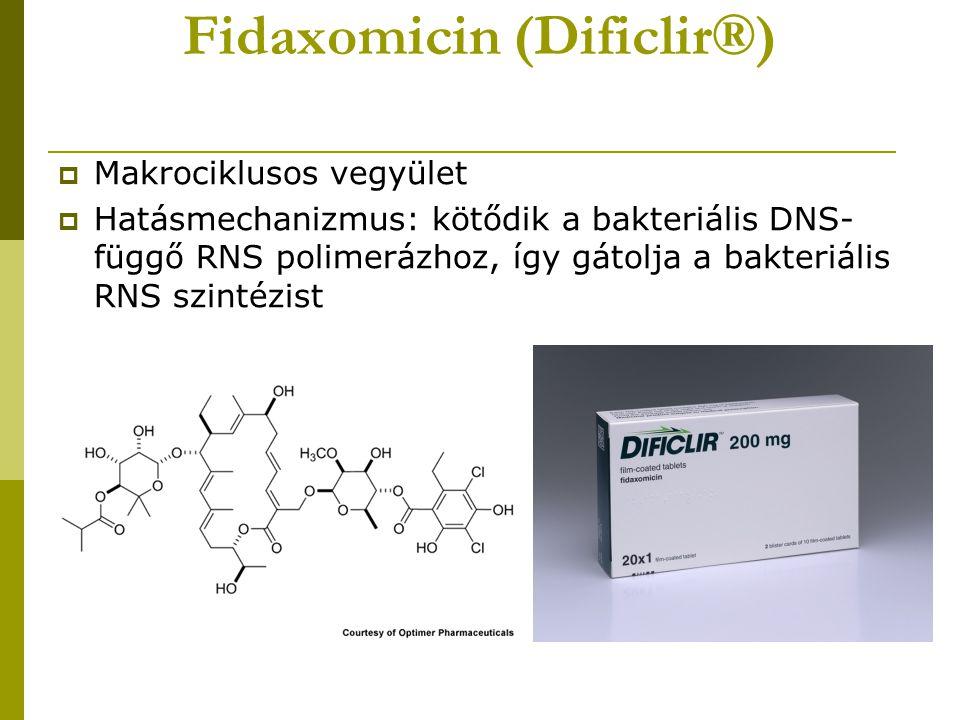 Fidaxomicin (Dificlir®)