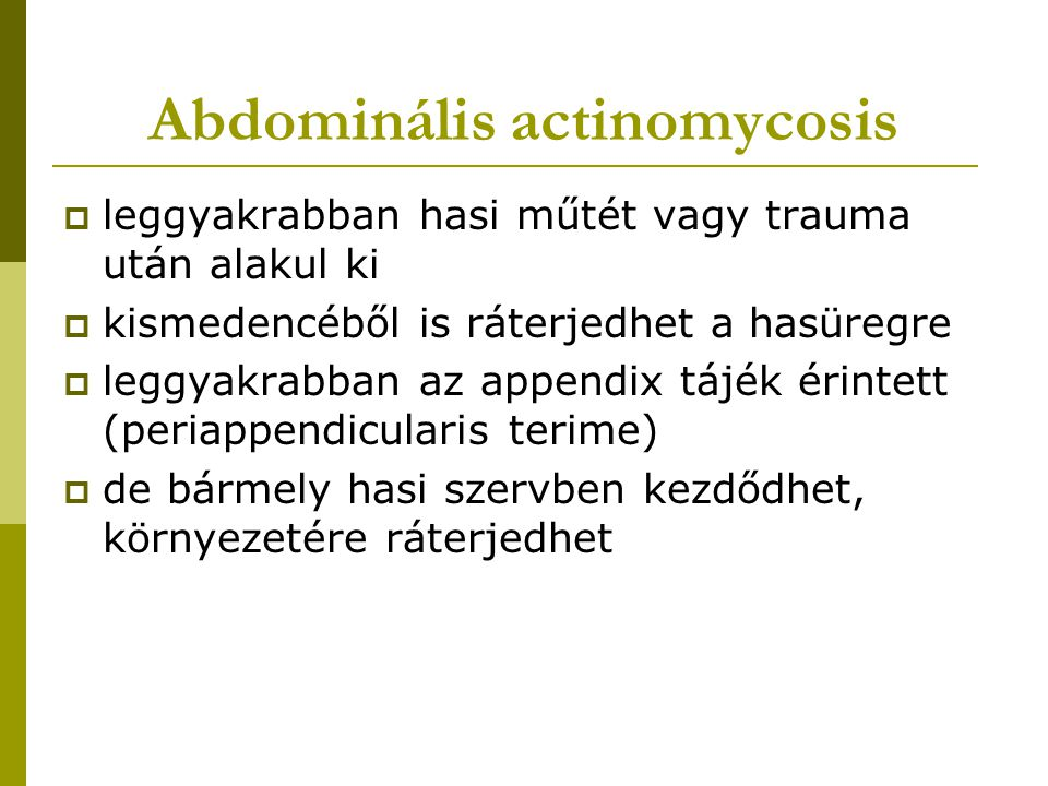 Abdominális actinomycosis