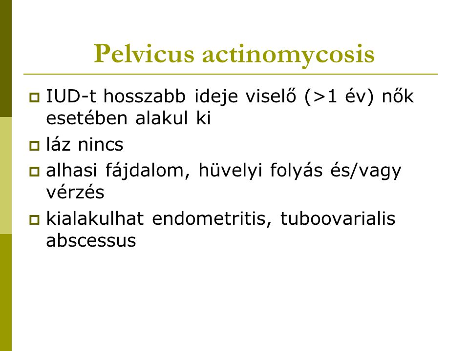 Pelvicus actinomycosis