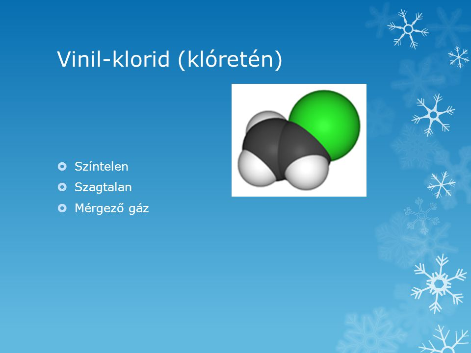 Vinil-klorid (klóretén)