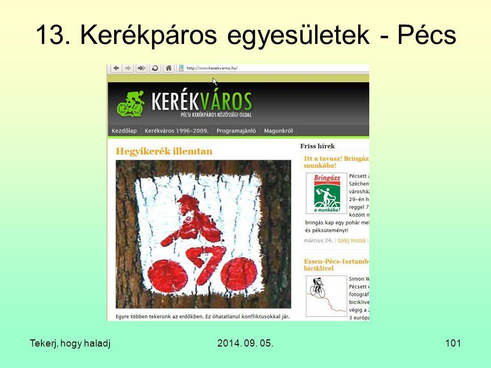 13. Kerékpáros egyesületek - Pécs