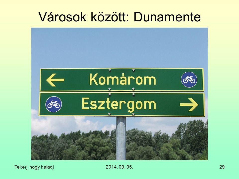 Városok között: Dunamente