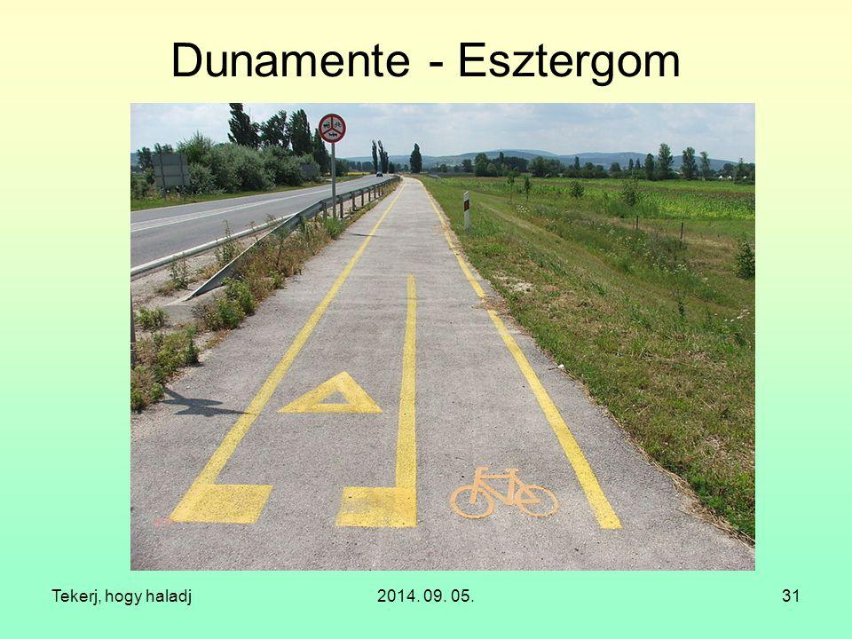 Dunamente - Esztergom Tekerj, hogy haladj 2014. 09. 05.