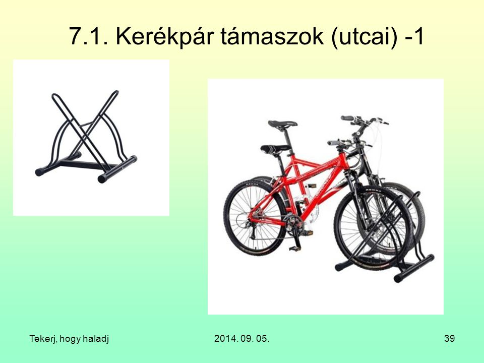 7.1. Kerékpár támaszok (utcai) -1