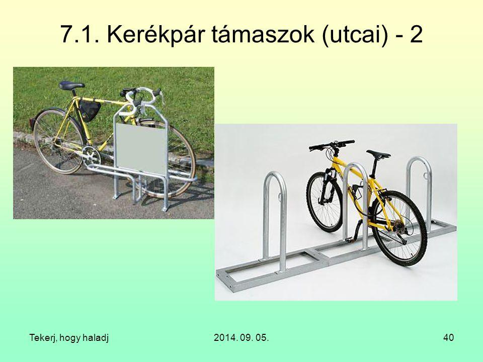 7.1. Kerékpár támaszok (utcai) - 2