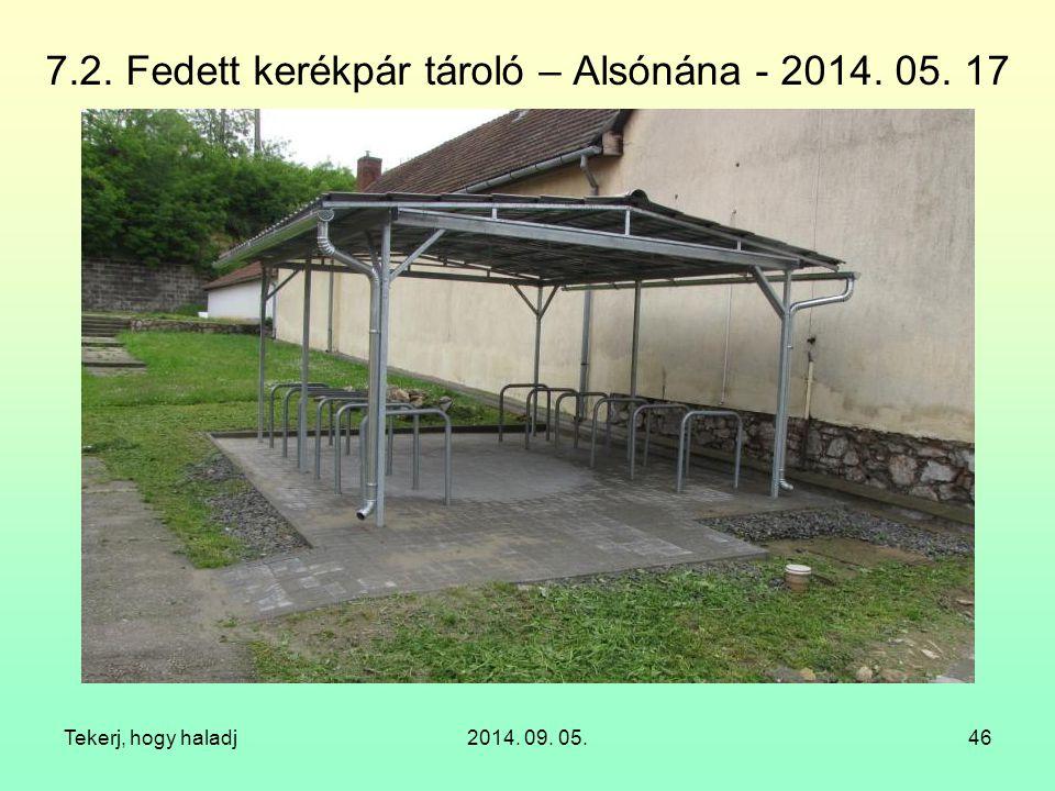 7.2. Fedett kerékpár tároló – Alsónána - 2014. 05. 17