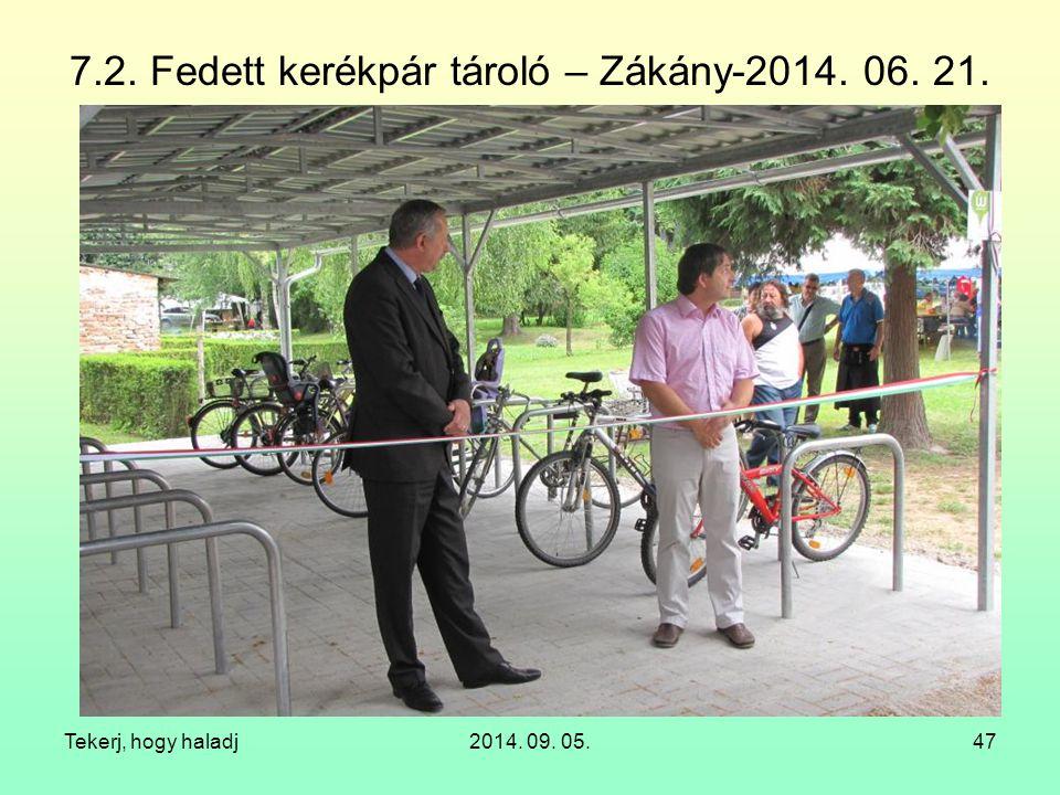 7.2. Fedett kerékpár tároló – Zákány-2014. 06. 21.