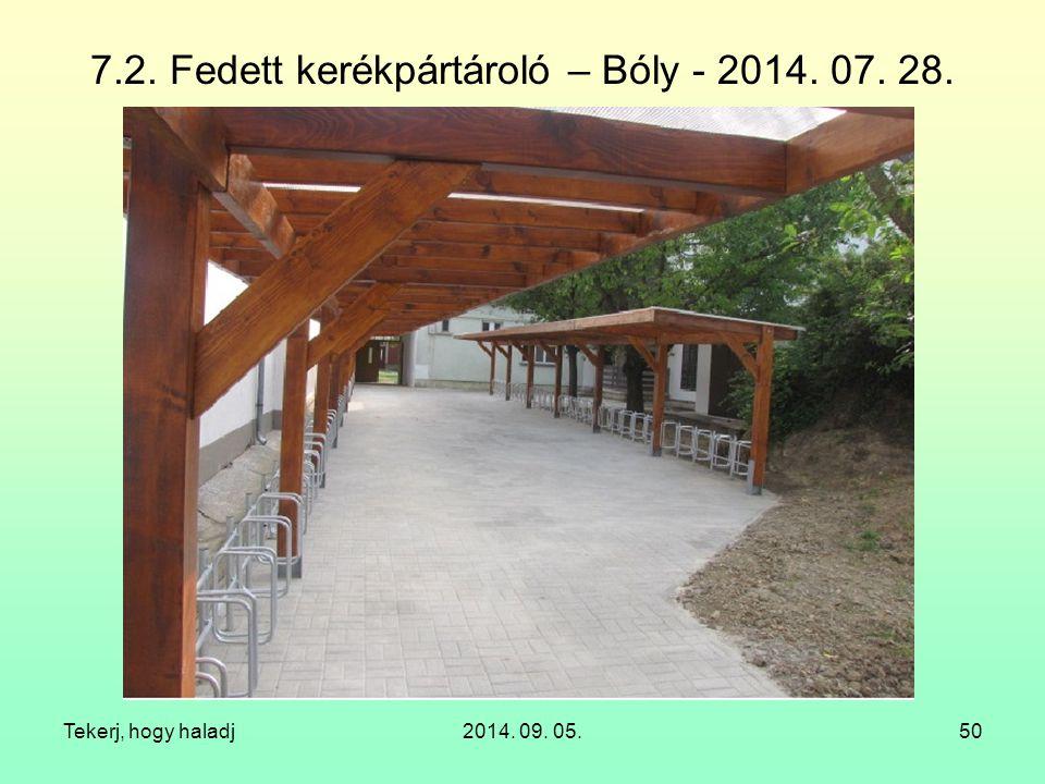 7.2. Fedett kerékpártároló – Bóly - 2014. 07. 28.