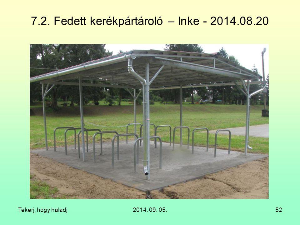 7.2. Fedett kerékpártároló – Inke - 2014.08.20