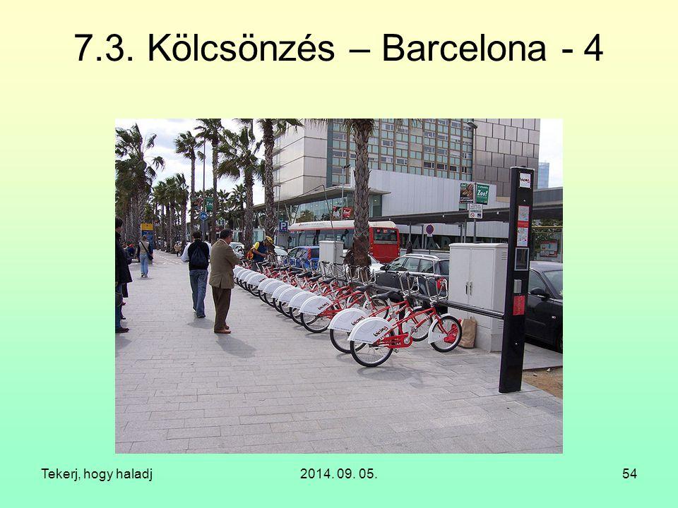 7.3. Kölcsönzés – Barcelona - 4