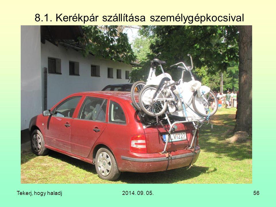8.1. Kerékpár szállítása személygépkocsival