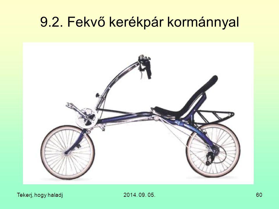 9.2. Fekvő kerékpár kormánnyal