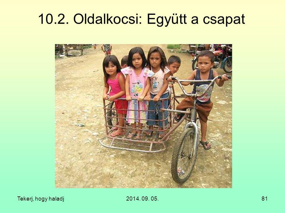 10.2. Oldalkocsi: Együtt a csapat