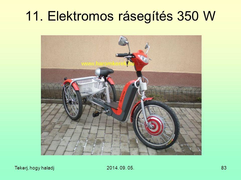 11. Elektromos rásegítés 350 W