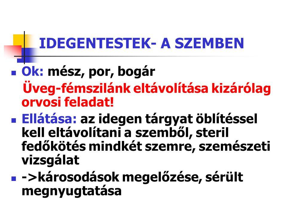IDEGENTESTEK- A SZEMBEN