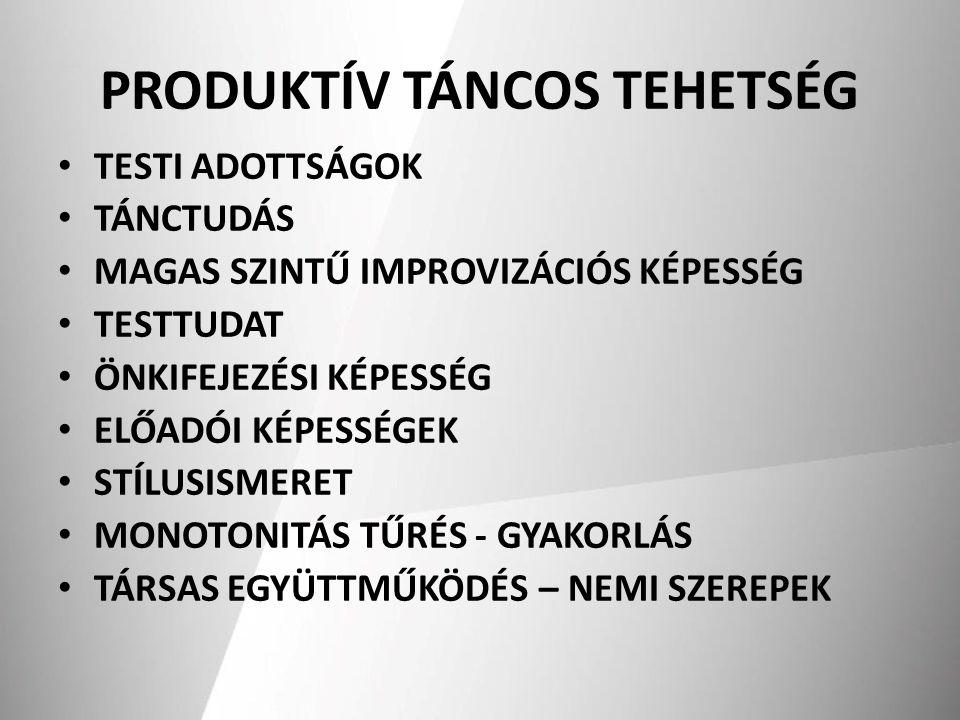 PRODUKTÍV TÁNCOS TEHETSÉG
