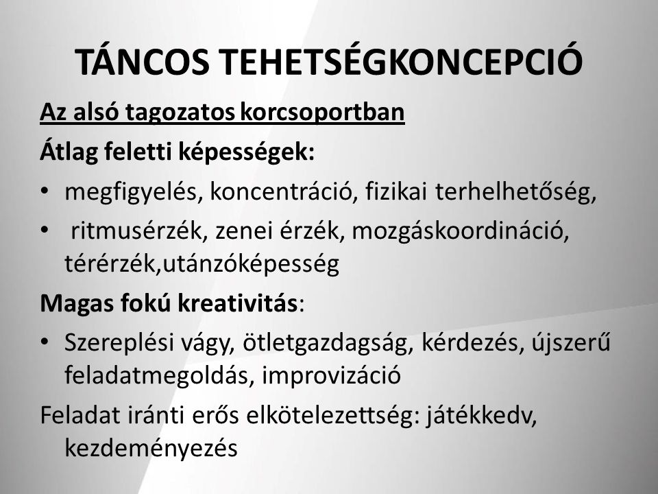 TÁNCOS TEHETSÉGKONCEPCIÓ