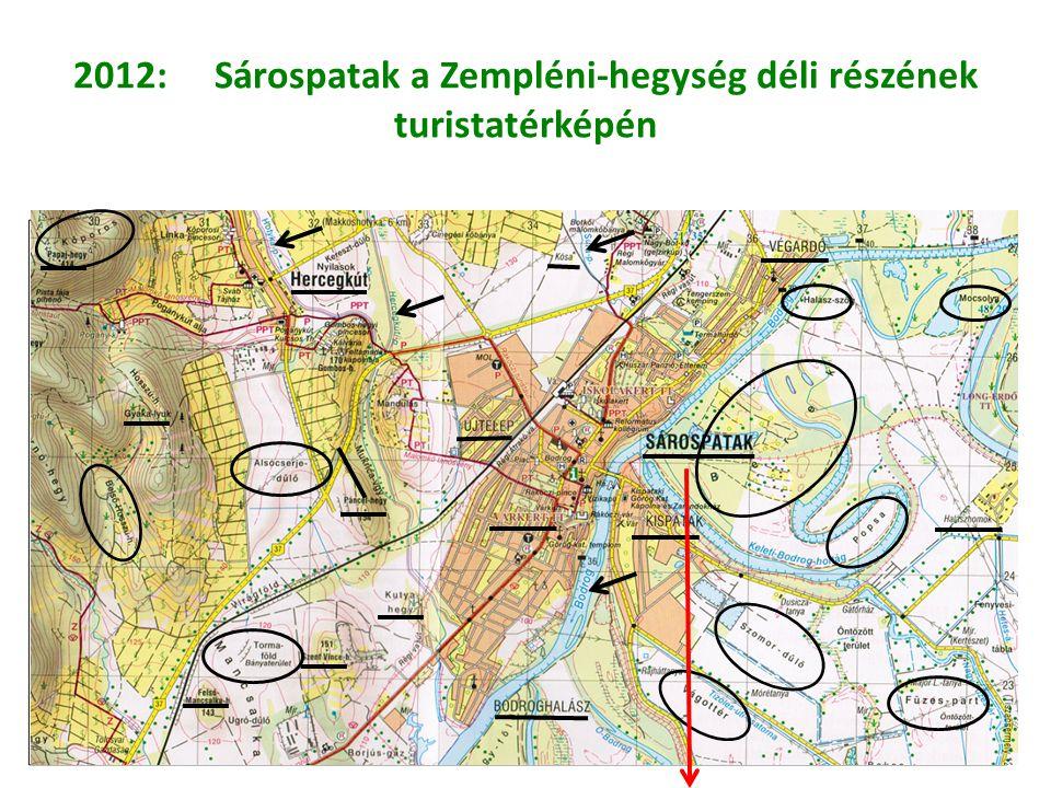 2012: Sárospatak a Zempléni-hegység déli részének turistatérképén