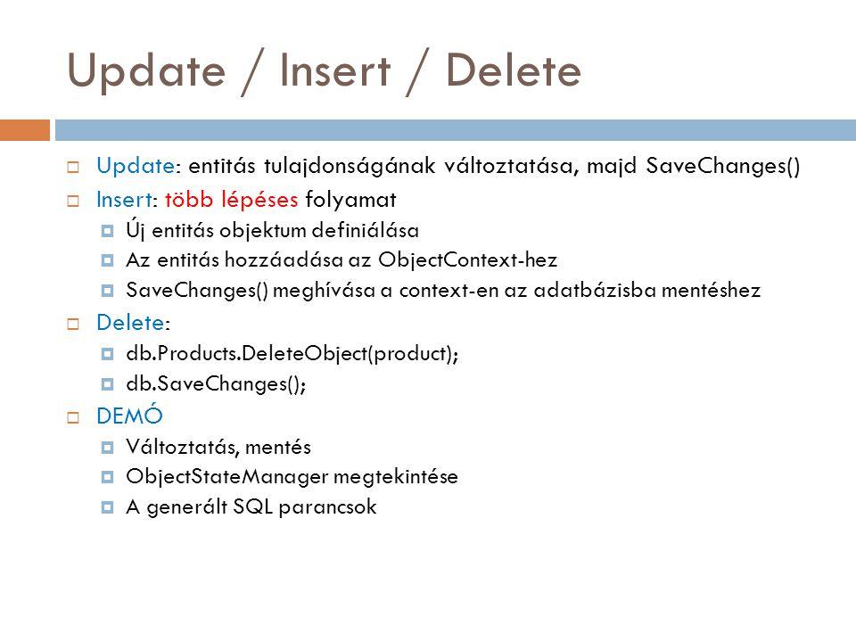 Update / Insert / Delete