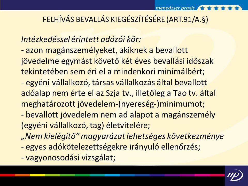 FELHÍVÁS BEVALLÁS KIEGÉSZÍTÉSÉRE (ART.91/A.§)