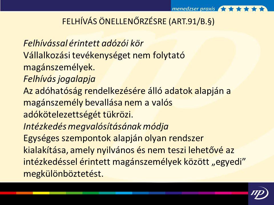 FELHÍVÁS ÖNELLENŐRZÉSRE (ART.91/B.§)